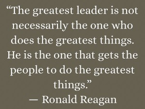 The-greatest-leader-is-not-necessarily-the-one-who-does-the-greatest-things.-He-is-the-one-that-gets-the-people-to-do-the-greatest-things
